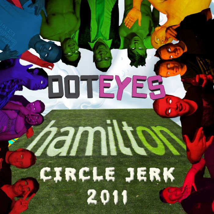 Hamilton Circle Jerk 2011 Mashup cover art
