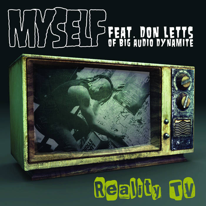 Reality T.V. ( Feat.UK Grammy Winner Don Letts of Big Audio Dynamite) cover art