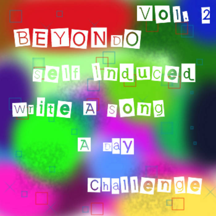 Self Induced Write A Song A Day Vol. 2 cover art