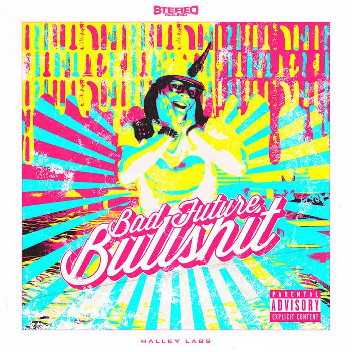 Bad Future Bullshit cover art
