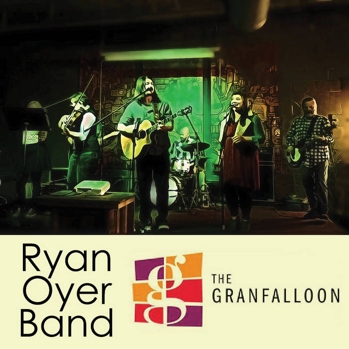 Ryan Oyer Band Live at GranFalloon 1/27/16 cover art