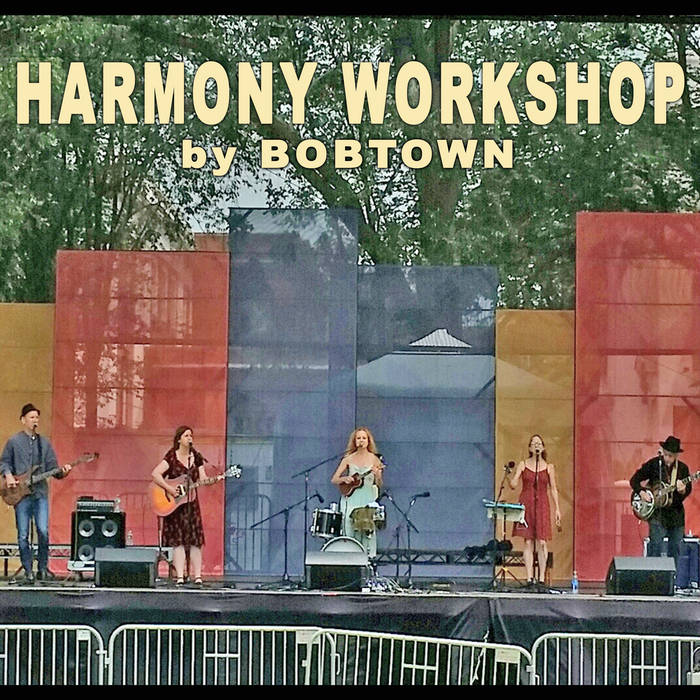 Bobtown's Harmony/Vocal Workshop cover art