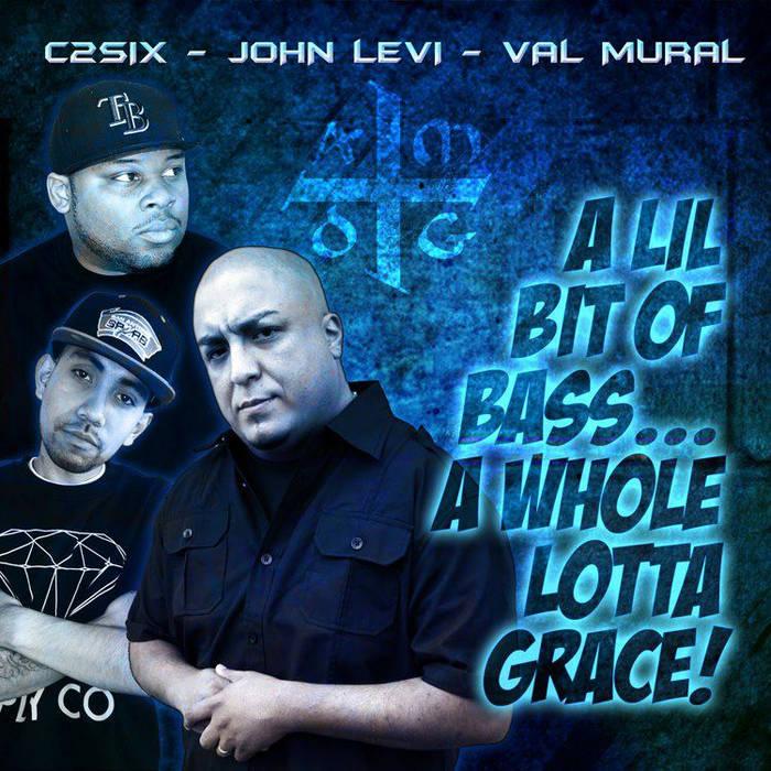 A LiL Bit of Bass A WHOLE LOTTA GRACE ! cover art