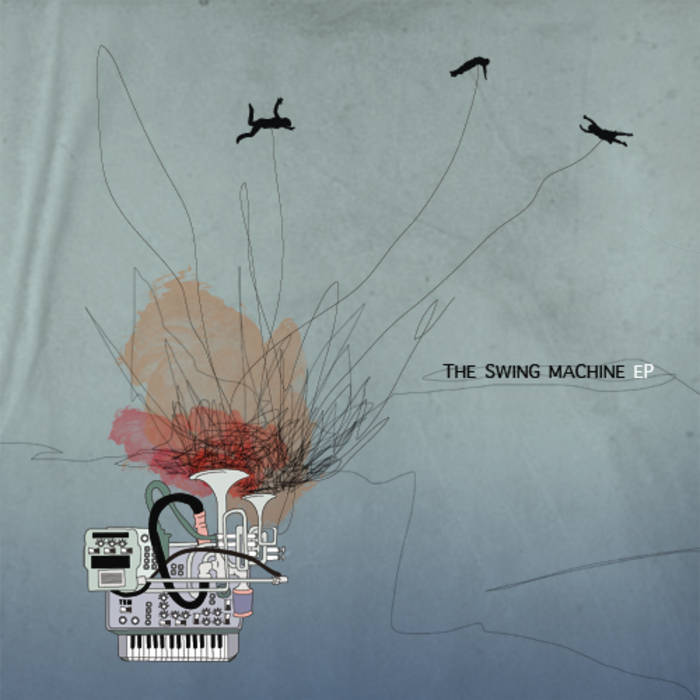 The Swing Machine EP cover art