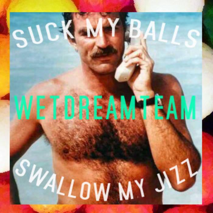 Suck My Balls, Swallow My Jizz cover art