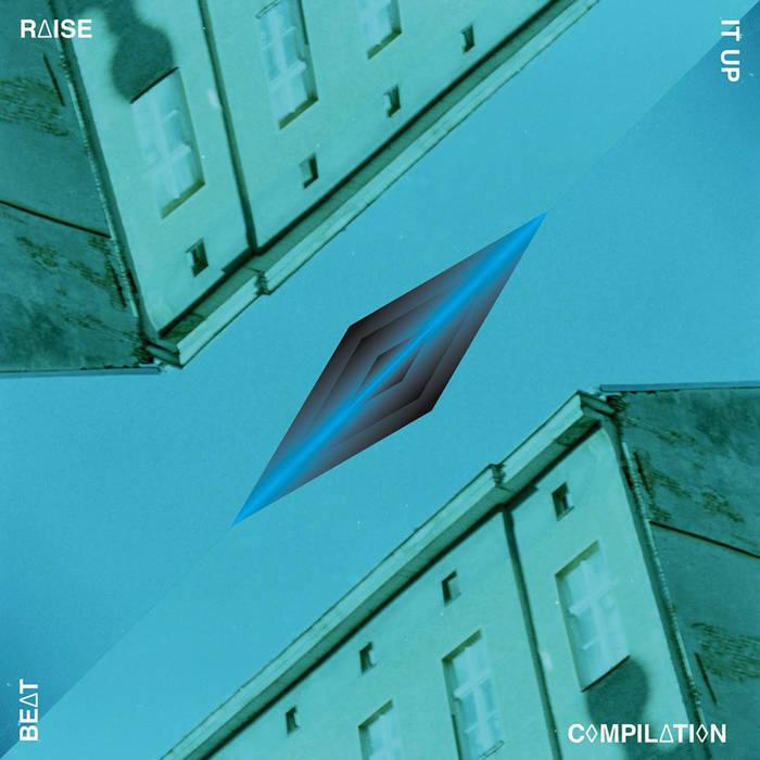 Raise It Up Beatcompilation cover art