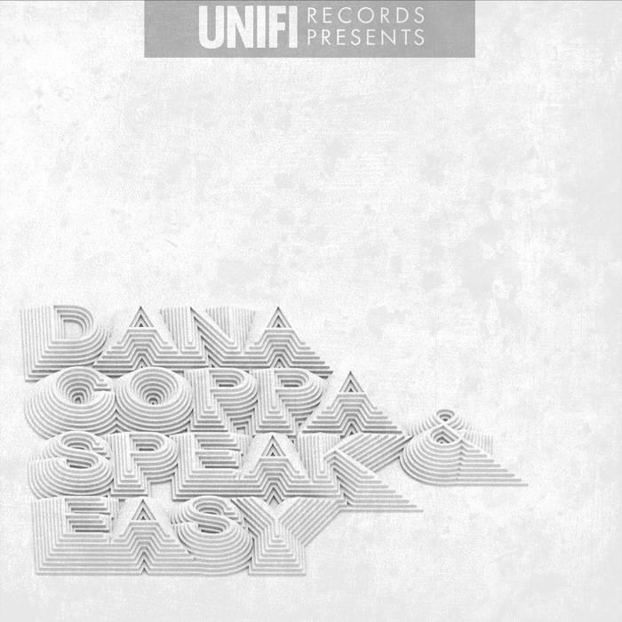 Dana Coppafeel & SPEAK Easy (Uni-Fi Records Presents) cover art