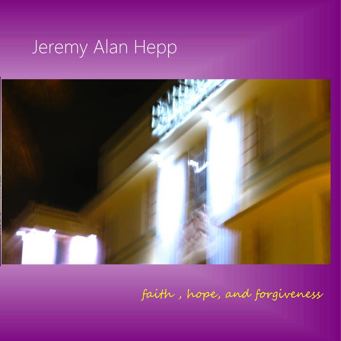 faith, hope, and forgiveness cover art