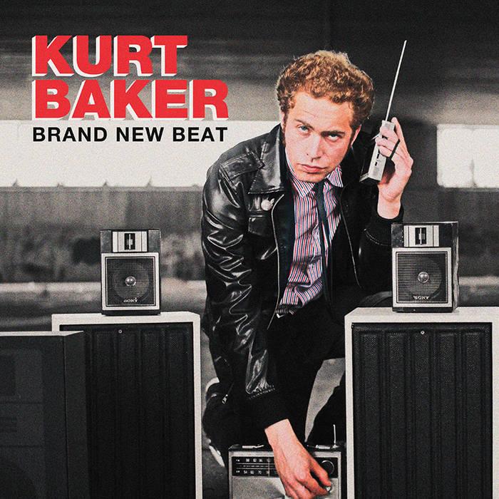 "Kurt Baker - ""Brand New Beat"" cover art"