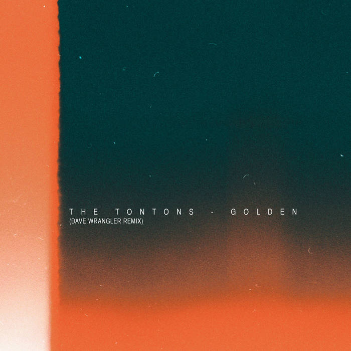 The Tontons - Golden (Dave Wrangler Remix) cover art