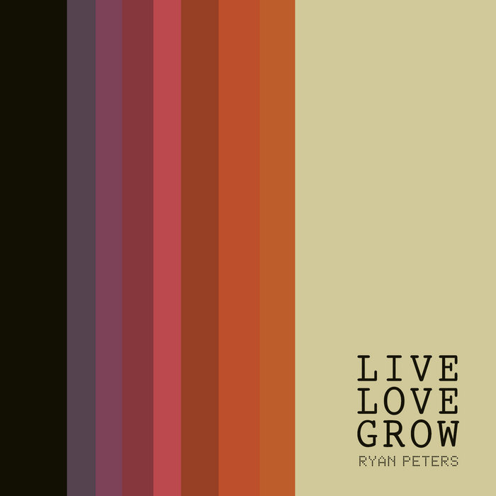 Live Love Grow cover art