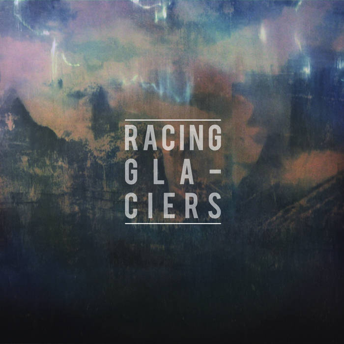 Racing Glaciers - EP cover art