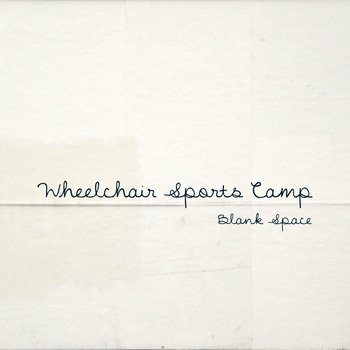 Blank Space - EP by Wheelchair Sports Camp