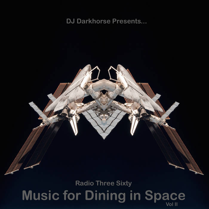 DJ Darkhorse presents.. Music for Dining in Space vol 2 cover art