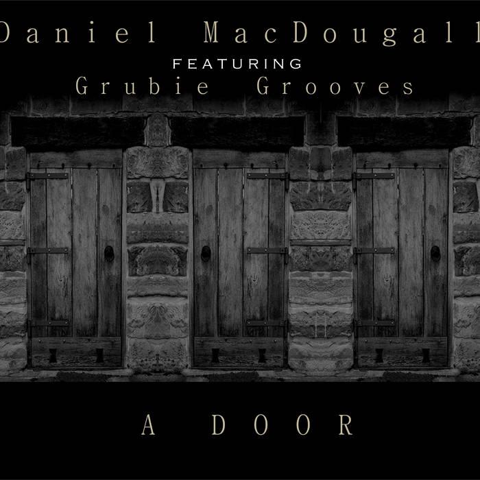 Daniel MacDougall feat. Grubie Grooves cover art