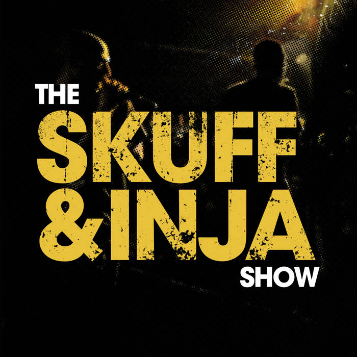 The Skuff And Inja Show cover art