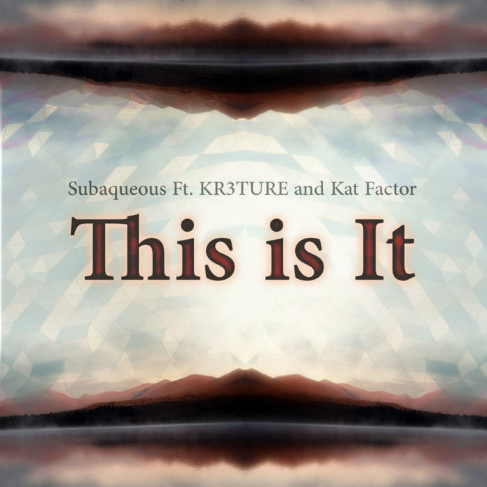 This Is It (Ft. KR3TURE and Kat Factor) cover art