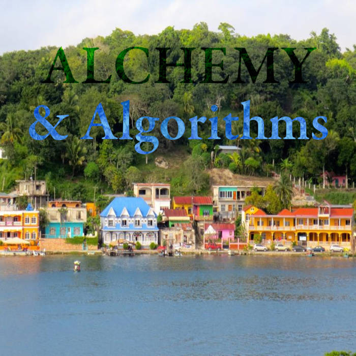 Alchemy and Algorithms cover art