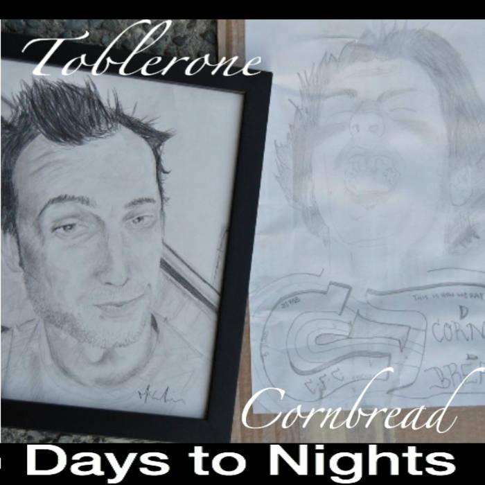 Tobler1! & CornBread - Days 2 Nights cover art