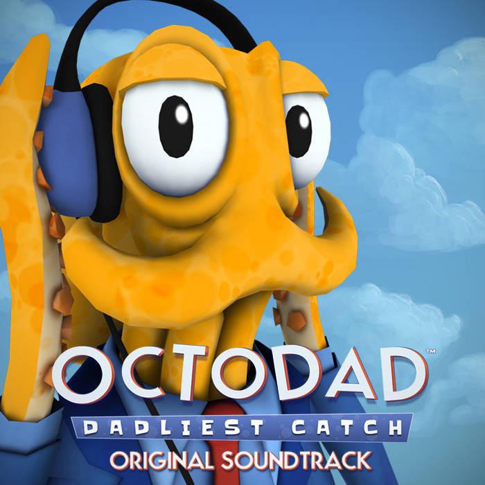 Octodad: Dadliest Catch Original Soundtrack cover art
