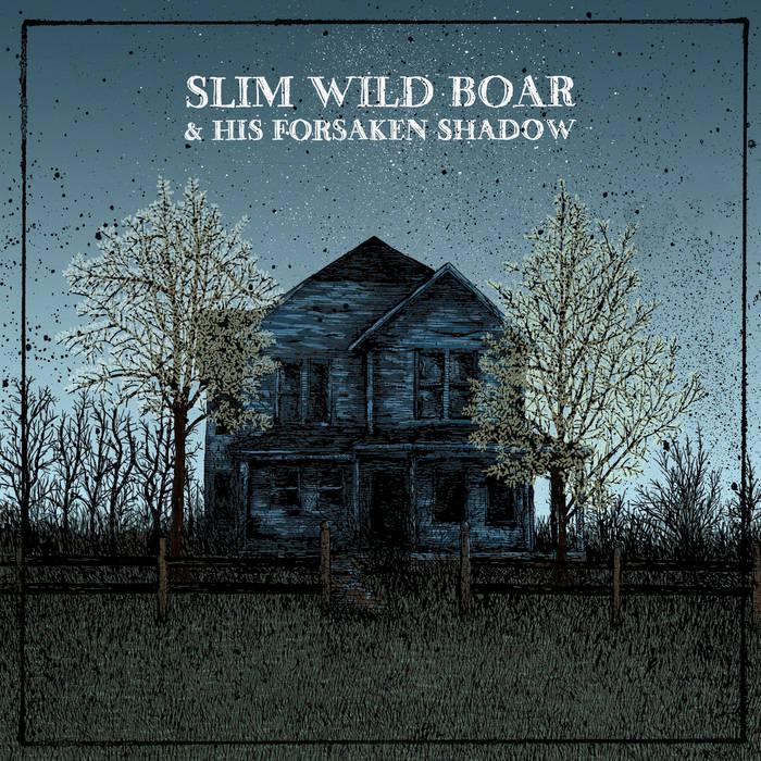 Slim Wild Boar & his Forsaken Shadow cover art