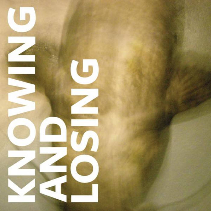 Knowing and Losing cover art