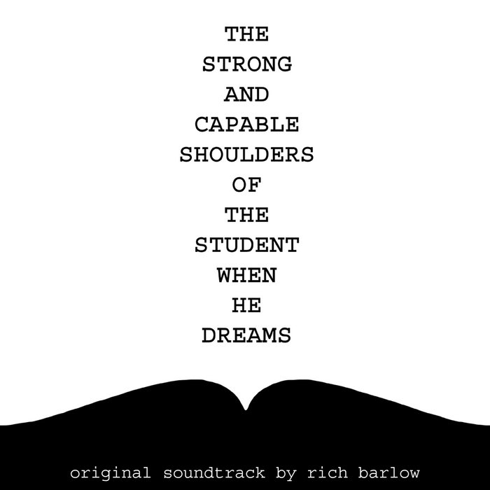 The Strong and Capable Shoulders of the Student When He Dreams cover art