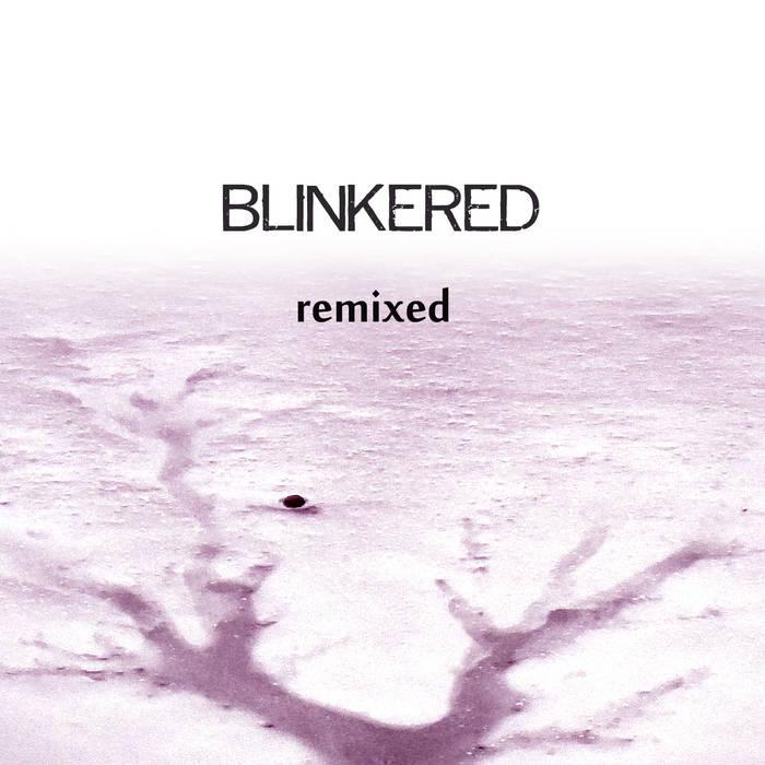 Blinkered remixed cover art