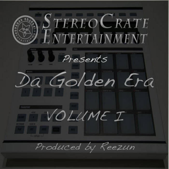 Stereo Crate Entertainment Presents Da Golden Era Volume I cover art