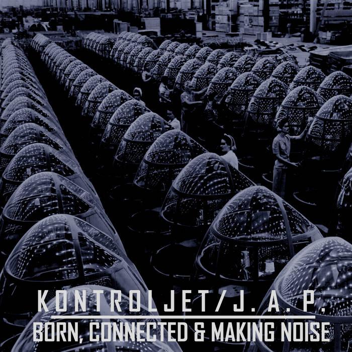Born, Connected & Making Noise Split (Plastik Notlabel - PNC 043) cover art