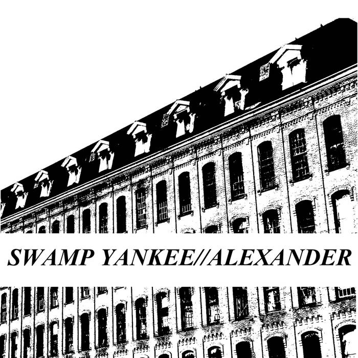Swamp Yankee//Alexander Split cover art