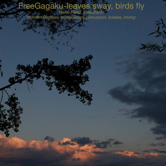 FreeGagaku-leaves sway, birds fly cover art