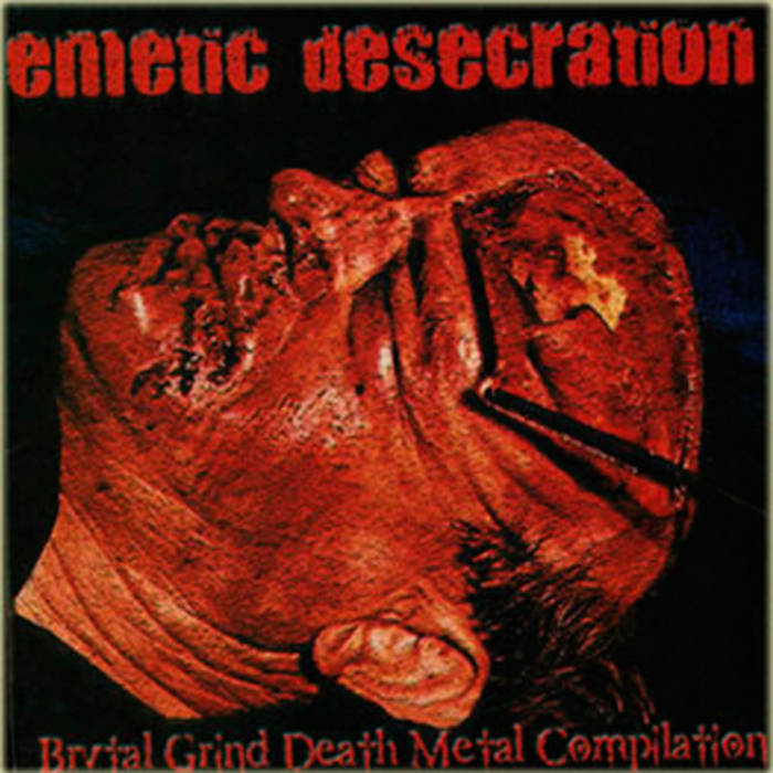 Emetic Desecration Vol 1 - SOLD OUT cover art