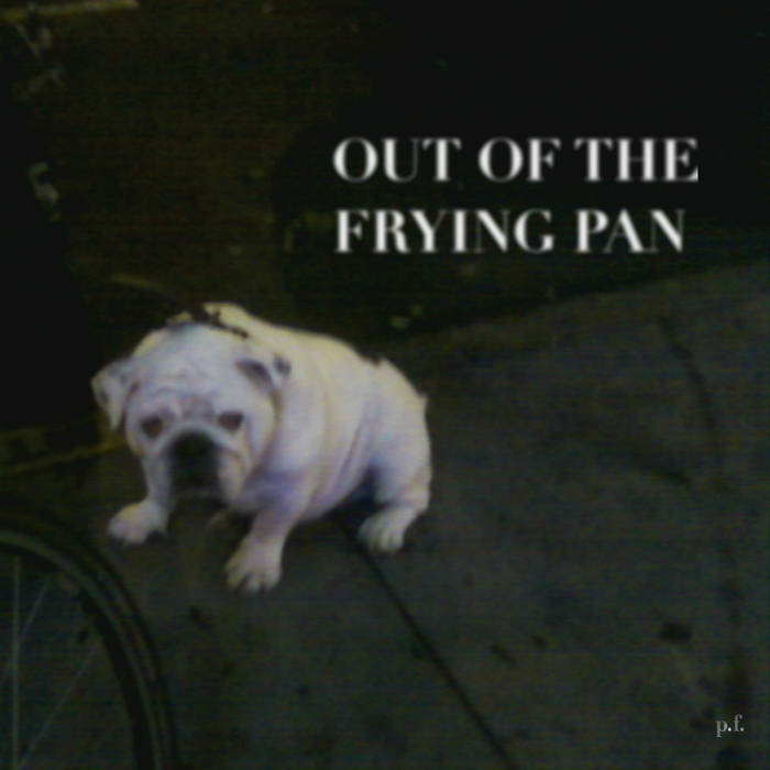 Out of the Frying Pan cover art