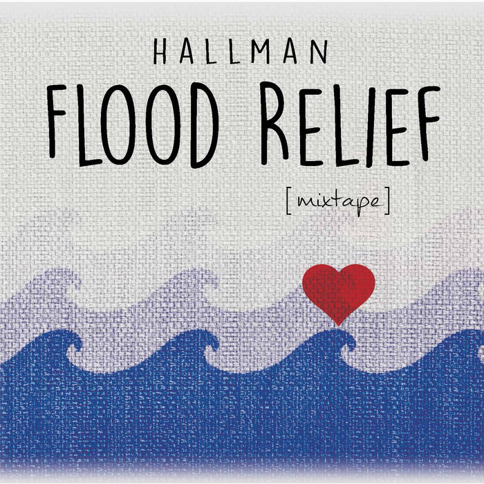 Hallman Flood Relief Mixtape cover art