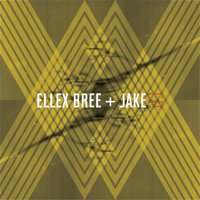 Ellex Bree + Jake EP cover art