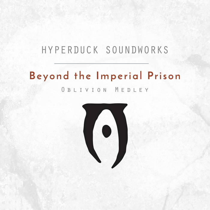 Beyond The Imperial Prison (Oblivion Medley) cover art