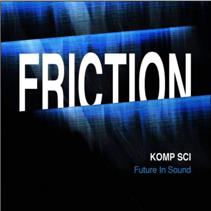 Komp Sci - Friction EP [FISR 008] cover art