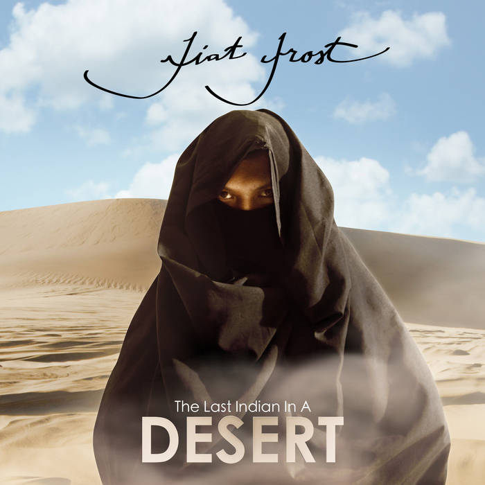 The Last Indian In A DESERT cover art