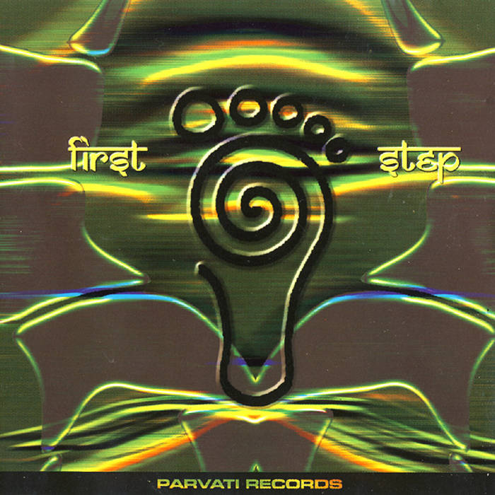 First step - V.A. (Parvati Records) cover art
