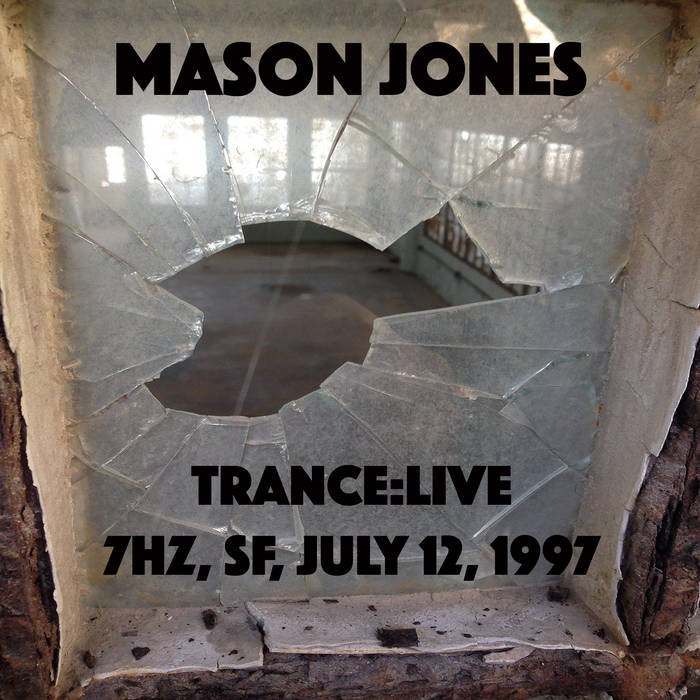 Trance:Live at 7Hz July 12, 1997 cover art