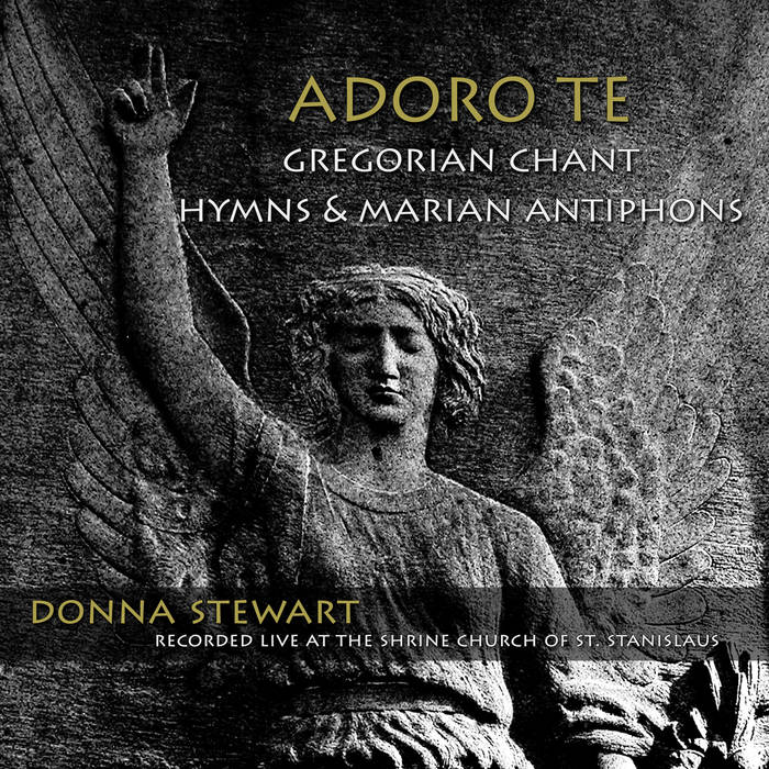 Adoro Te: Gregorian chant hymns & Marian antiphons cover art