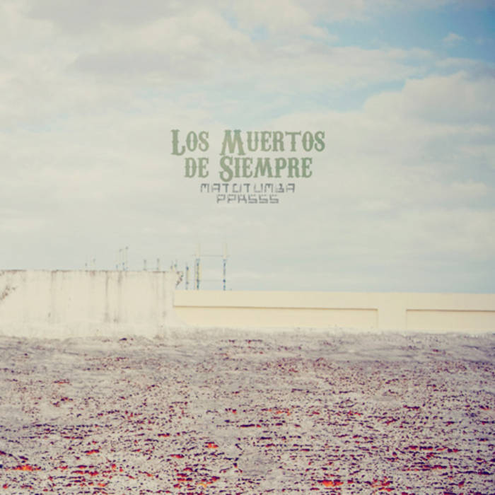 Los Muertos de Siempre cover art