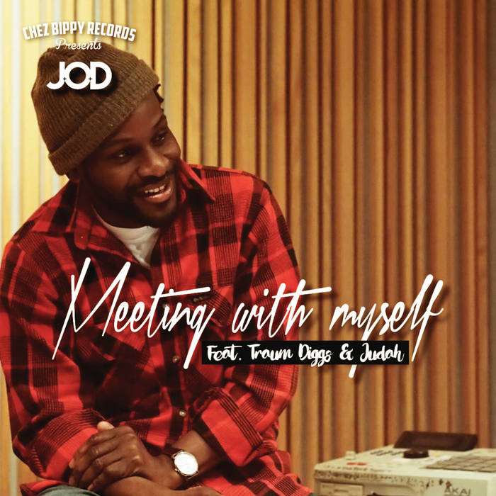 J.O.D & Traum Diggs - Meeting With Myself cover art