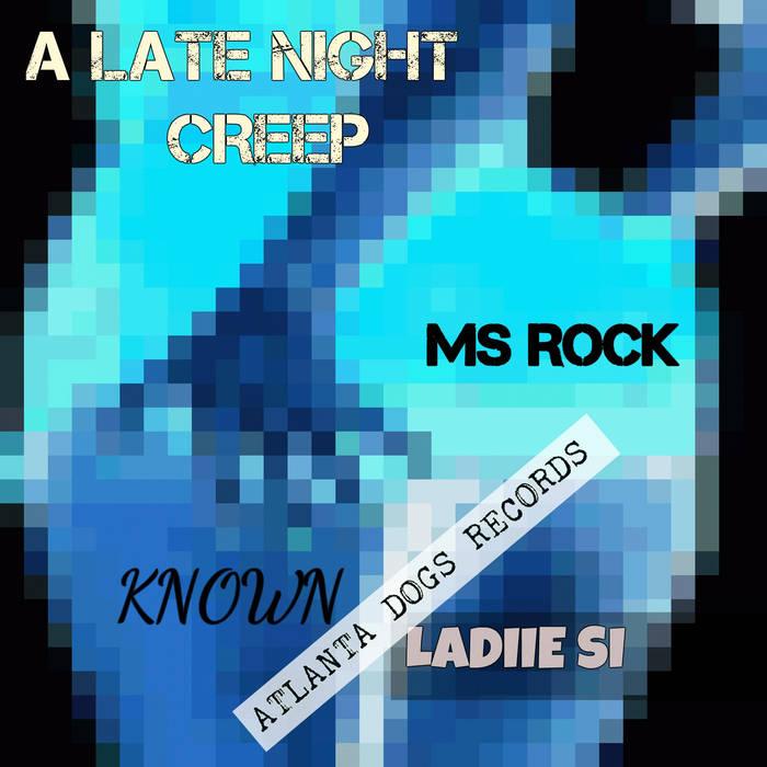 A LATE NIGHT CREEP cover art