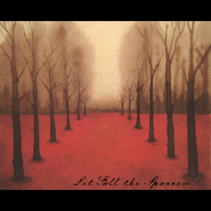 Let Fall the Sparrow EP cover art