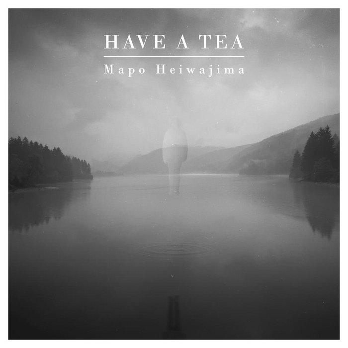 Have A Tea [WFR001] cover art