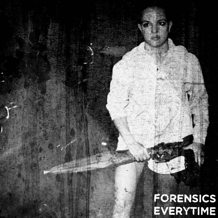 FORENSICS - Everytime cover art