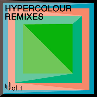 Hypercolour Remixes Volume 1 main photo