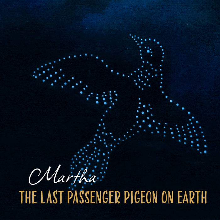 Martha, The Last Passenger Pigeon on Earth cover art